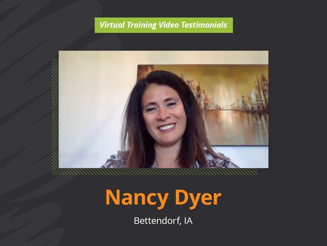 Virtual Training Video Testimonial of Nancy Dyer