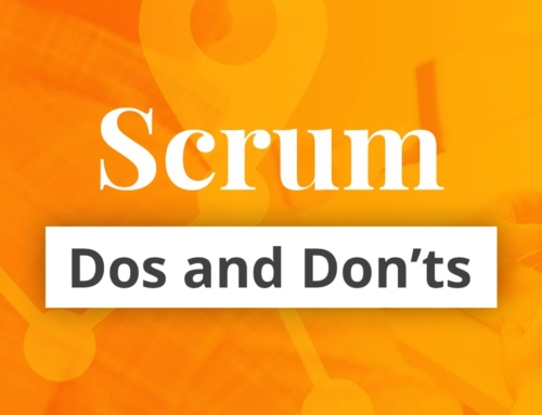 Scrum Do's and Don'ts
